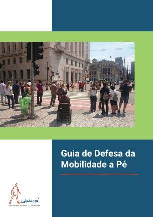 Guia de defesa da Mobilidade a Pé